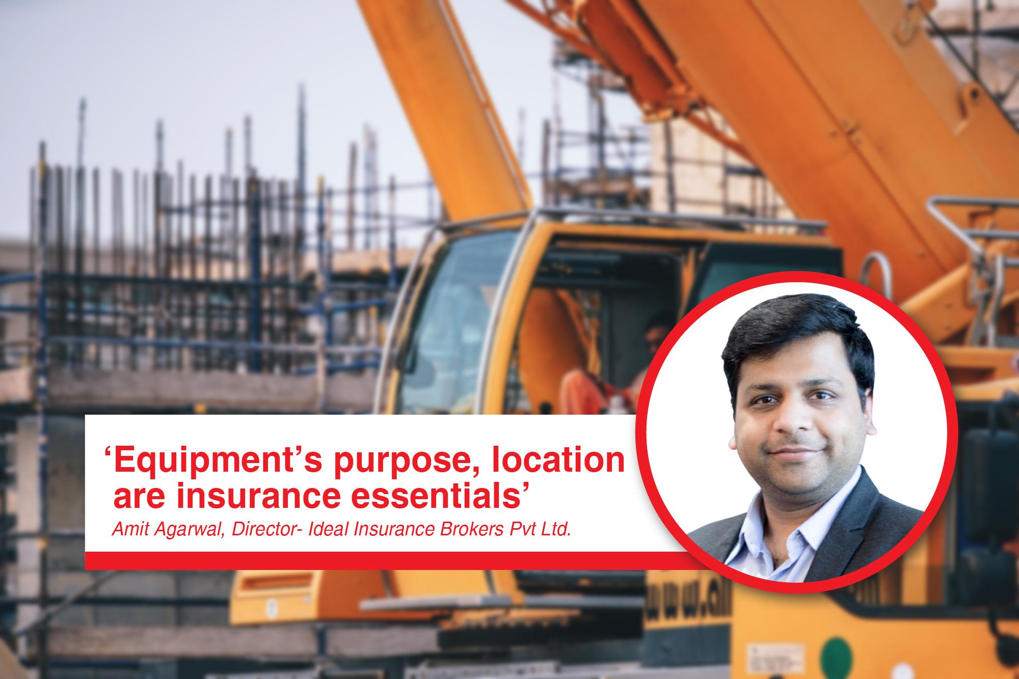 'Equipment's purpose, location are insurance essentials'