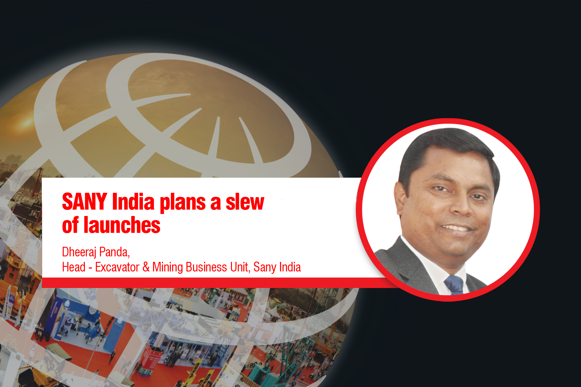 SANY India plans a slew of launches