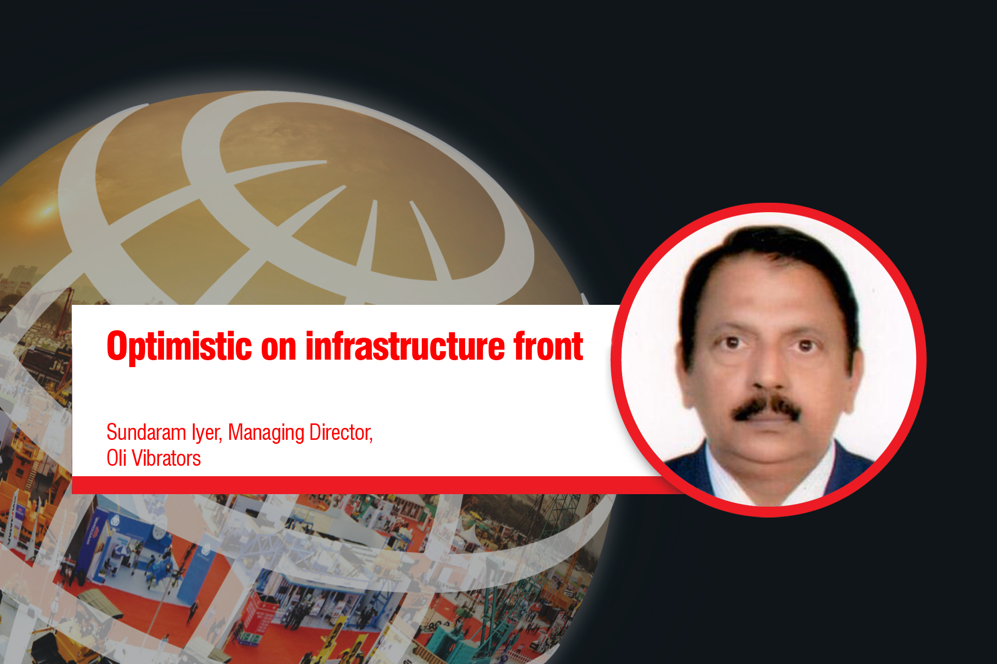 Optimistic on infrastructure front